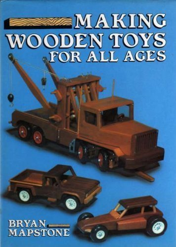 9780715393826: Making Wooden Toys for All Ages