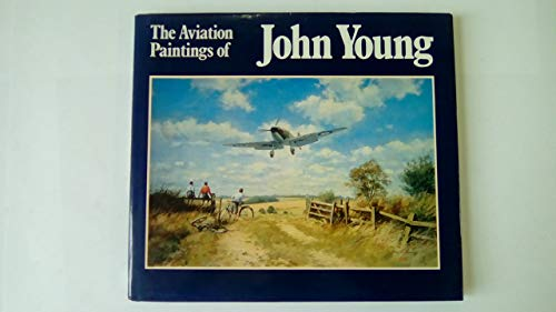 Aviation Paintings of John Young: Young, John