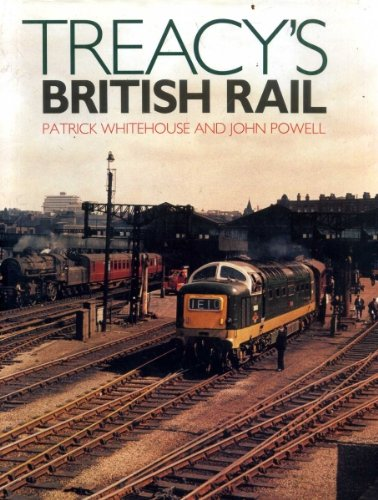 Treacy's British Rail (0715394150) by Eric Treacy