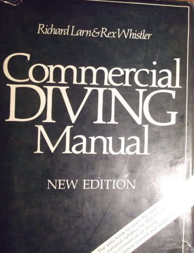 9780715394175: Commercial Diving Manual