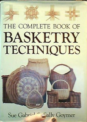 9780715394243: The Complete Book of Basketry Techniques