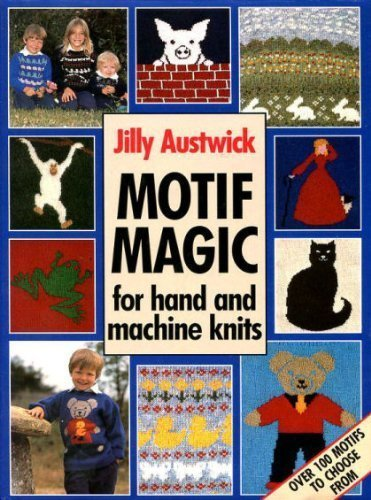 9780715394267: Motif Magic for Hand and Machine Knits