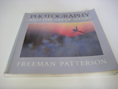 9780715394809: Photography and the Art of Seeing