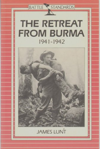 9780715394861: The Retreat from Burma, 1941-1942 (Battle Standards)
