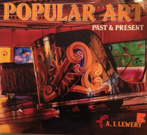 Popular Art: Past & Present: Lewery, A.J.