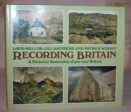 9780715397985: Recording Britain: A Pictorial Doomsday of Pre-War Britain