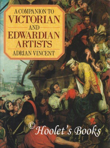 9780715398234: A Companion to Victorian and Edwardian Artists