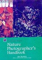 Nature Photographer's Handbook: Beames, Ian