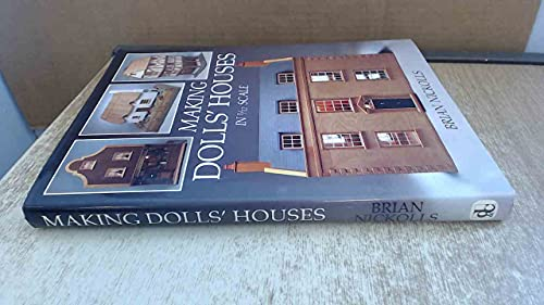 9780715398487: Making Dolls' Houses in 1/12 Scale
