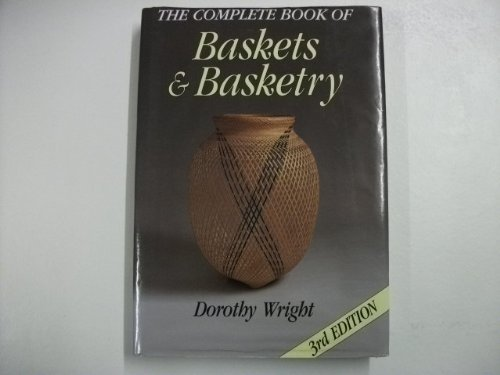 9780715398562: The Complete Book of Baskets and Basketry