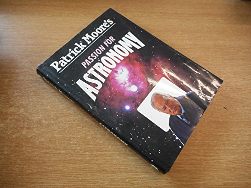 9780715398630: Patrick Moore's Passion for Astronomy