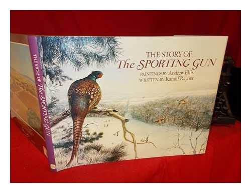 9780715398661: The Story of the Sporting Gun