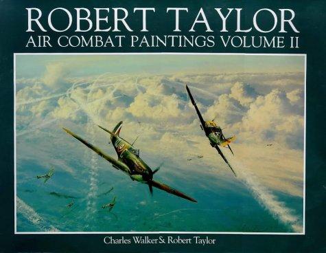 9780715398890: Robert Taylor - Air Combat Paintings