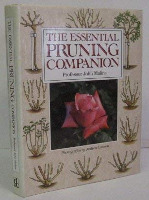 The Essential Pruning Companion: John Malins