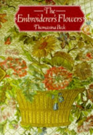9780715399019: The Embroiderer's Flowers
