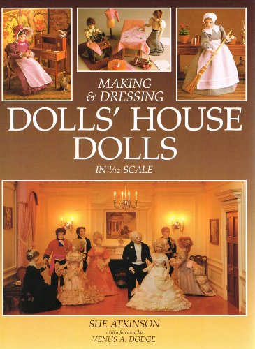 9780715399095: Making and Dressing Dolls' House Dolls in 1/12 Scale