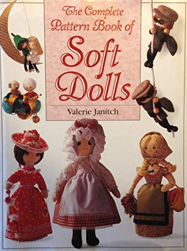 9780715399262: The Complete Pattern Book of Soft Dolls