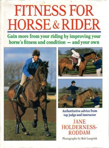Fitness for Horse & Rider: Gain More: Holderness-Roddam, Jane