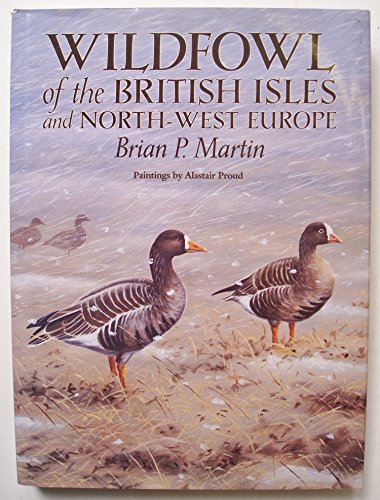 Wildfowl of the British Isles and North-west Europe