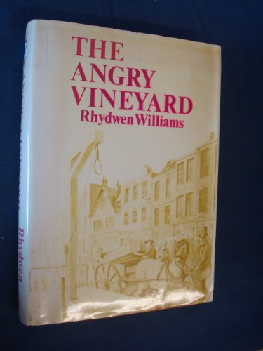 9780715401149: The angry Vineyard
