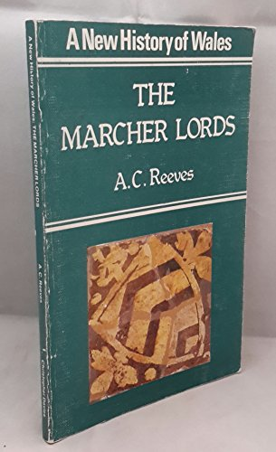 Marcher Lords: Reeves, A.C.