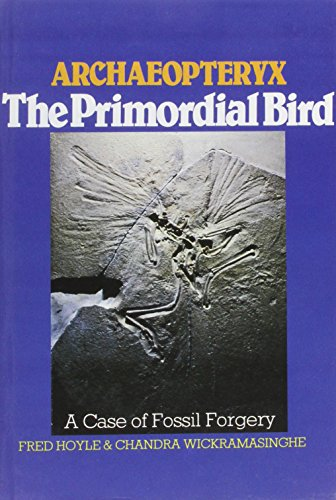 9780715406656: Archaeopteryx, the Primordial Bird: A Case of Fossil Forgery