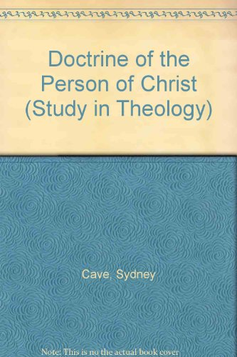 9780715600917: The Doctrine of the Person of Christ