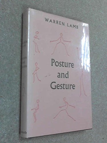 Posture and Gesture (0715602691) by Lamb, W