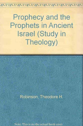 9780715602737: Prophecy and the Prophets in Ancient Israel (Study in Theology)