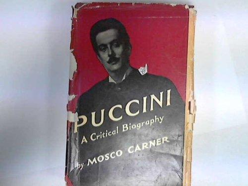 9780715602768: PUCCINI, A Critical Biography
