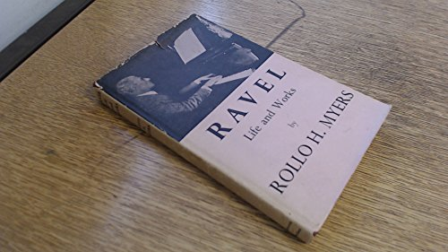 9780715602805: Ravel: Life and Works.
