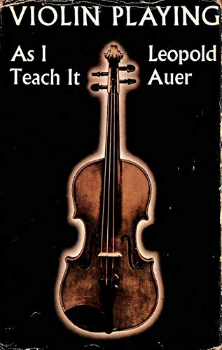 9780715603758: Violin Playing as I Teach it