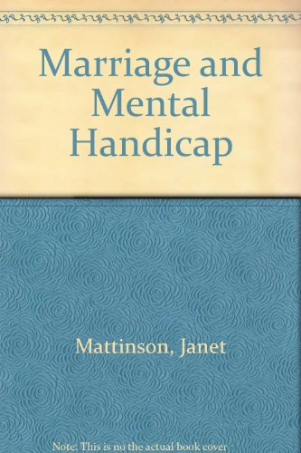 9780715605134: Marriage and Mental Handicap
