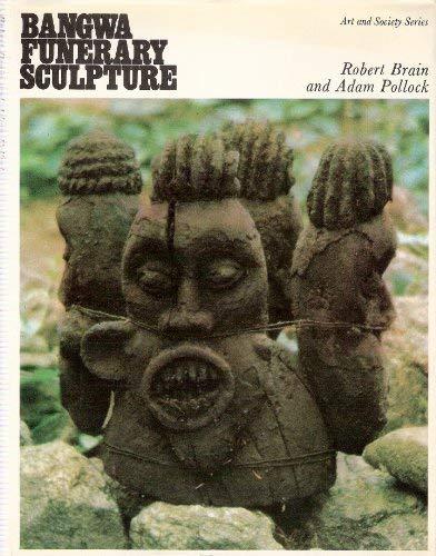 9780715605172: Bangwa funerary sculpture (Art and society series)