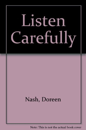 Listen Carefully: Nash, Doreen