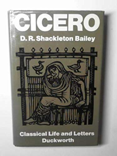 9780715605745: Cicero (Classical Life and Letters)