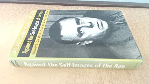 9780715605769: Against the Self Images of the Age