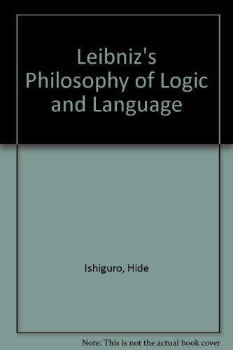 9780715606445: Leibniz's Philosophy of Logic and Language