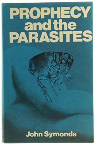 Prophecy and the Parasites: John Symonds