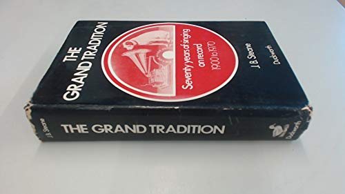 9780715606612: Grand Tradition: 70 Years of Singing on Record