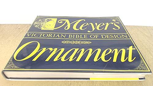 9780715607138: Meyer's Ornament: Victorian Bible of Design