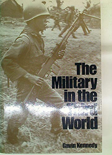 Military in the Third World: GAVIN KENNEDY