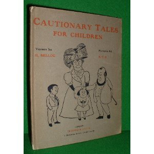 9780715607435: Cautionary Tales for Children: Designed for the Admonition of Children Between the Ages of Eight and Fourteen Years