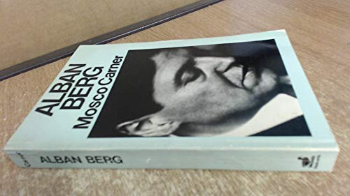 9780715607695: Alban Berg: The Man and His Work