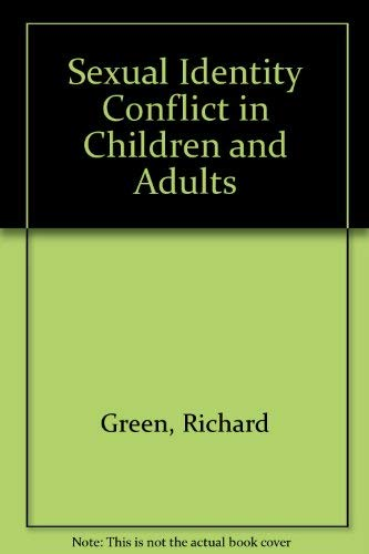 9780715607749: Sexual Identity Conflict in Children and Adults