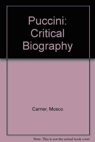 9780715607954: Puccini: Critical Biography