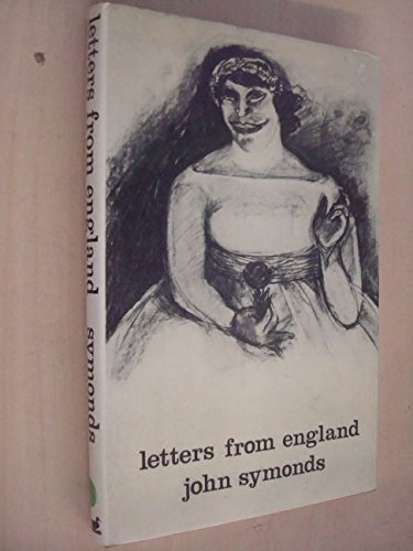 Letters from England: John Symonds