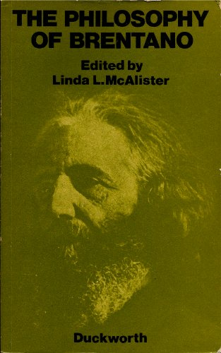 The Philosophy of Brentano: McAlister, Linda L. (ed.)