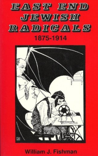 9780715610770: East End Jewish Radicals, 1875-1914