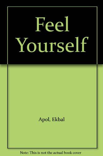 9780715611470: Feel Yourself